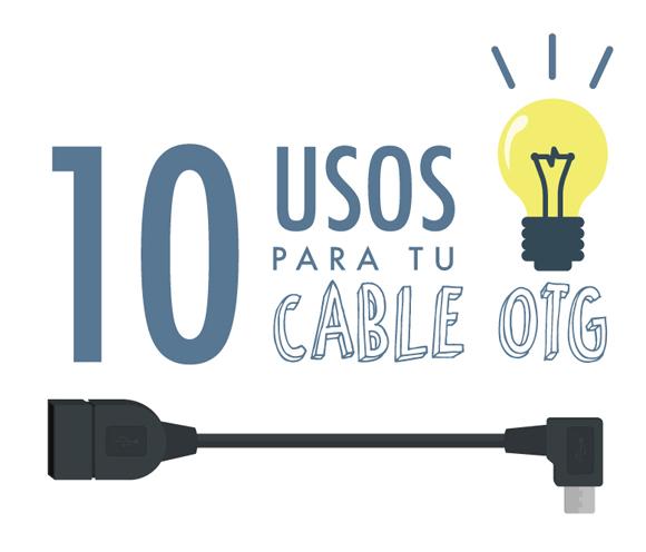 Infografía usos del cable OTG